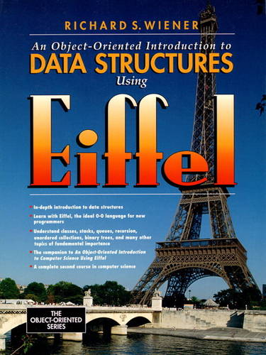 An Object-Oriented Introduction to Data Structures Using Eiffel (Paperback)