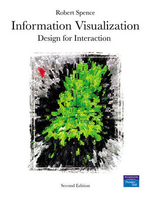 Information Visualization: Design for Interaction (Mixed media product)