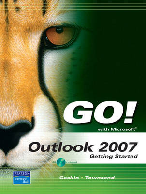 Go! with Outlook 2007 Getting Started (Mixed media product)