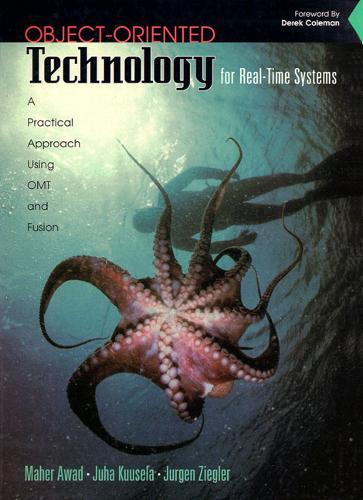Technology for Real-time Systems: A Practical Approach Using OMT and Fusion (Paperback)