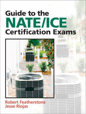Guide to NATE/ICE Certification Exams (Paperback)