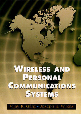 Wireless and Personal Communications Systems (PCS): Fundamentals and Applications (Hardback)