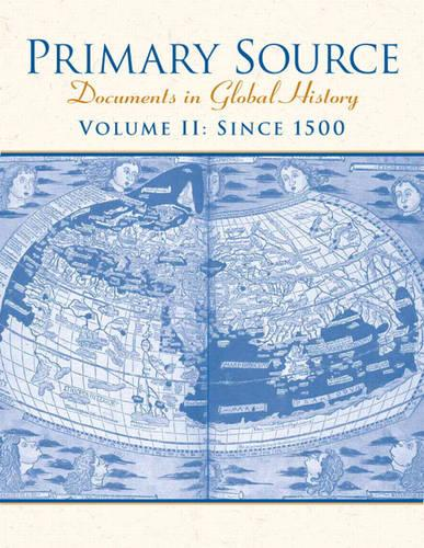 Primary Source: Volume 2: Documents in World History (Paperback)