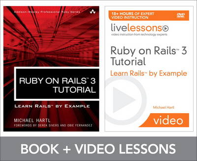 Ruby on Rails 3 Tutorial LiveLessons Bundle: Learn Rails by Example (Mixed media product)