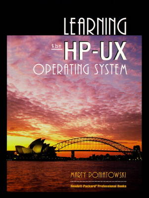 Learning the HP-UX Operating System (Paperback)