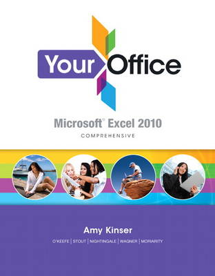 Your Office: Microsoft Excel 2010 Comprehensive (Spiral bound)