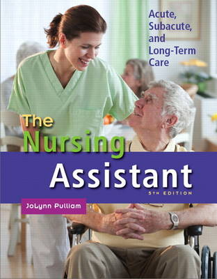 The Nursing Assistant: Acute, Subacute, and Long-Term Care (Mixed media product)