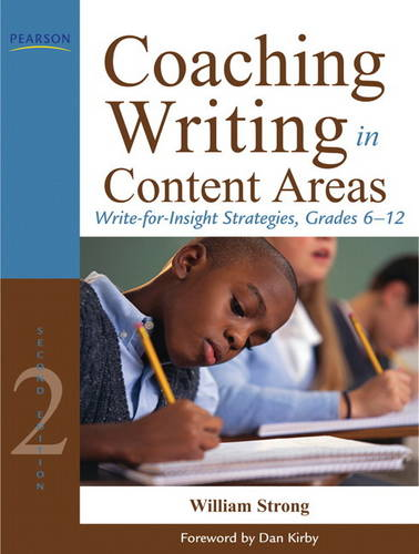 Coaching Writing in Content Areas: Write-for-Insight Strategies, Grades 6-12 (Paperback)