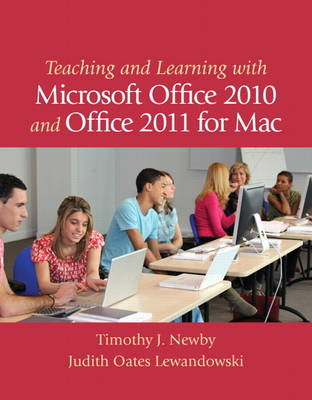 Teaching and Learning with Microsoft Office 2010 and Office 2011 for Mac (Mixed media product)