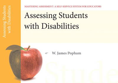 Assessing Students with Disabilities, Mastering Assessment: A Self-Service System for Educators, Pamphlet 3 (Paperback)