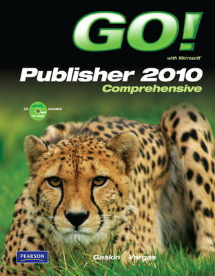 GO! with Microsoft Publisher 2010 Comprehensive (Mixed media product)