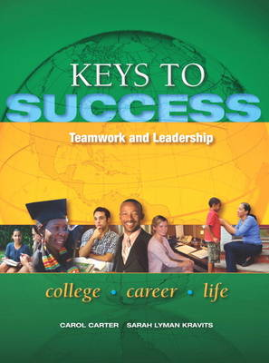 Keys to Success: Teamwork and Leadership (Paperback)