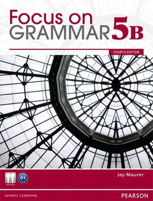 Value Pack: Focus on Grammar 5B with MyEnglishLab and Focus on Grammar 5B Workbook (Paperback)