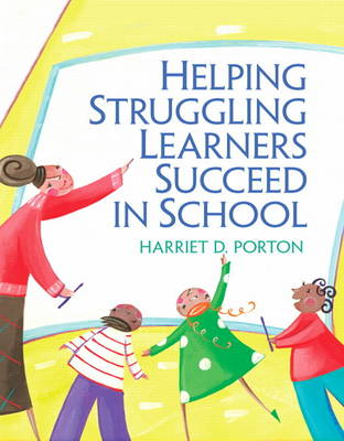 Helping Struggling Learners Succeed in School (Paperback)