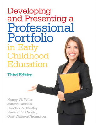 Developing and Presenting a Professional Portfolio in Early Childhood Education (Paperback)