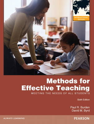 Methods for Effective Teaching: Meeting the Needs of All Students (Paperback)