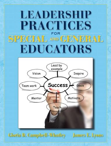 Leadership Practices for Special and General Educators (Hardback)