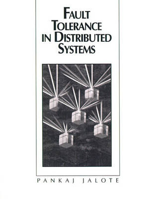 Fault Tolerance in Distributed Systems (Paperback)