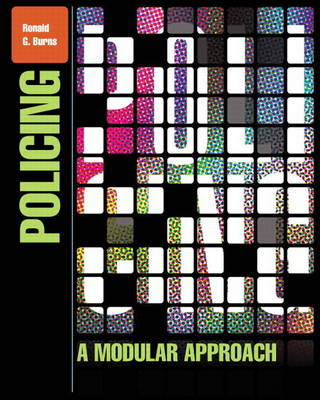 Policing: A Modular Approach Plus New MyCJLab with Pearson Etext -- Access Card Package (Mixed media product)