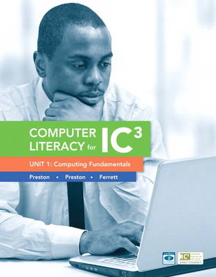 Computer Literacy for IC3 Unit 1: Computing Fundamentals (Paperback)