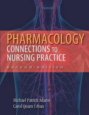 Pharmacology: Connections to Nursing Practice Plus New MyNursingLab with Pearson eText (24-Month Access) -- Access Card Pack (Mixed media product)