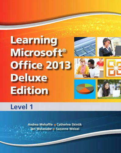 Learning Microsoft Office 2013: CTE/School Level 1 (Mixed media product)
