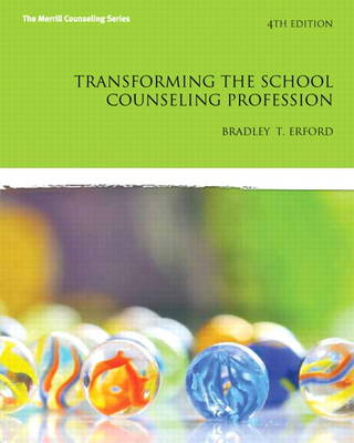 Transforming the School Counseling Profession (Paperback)