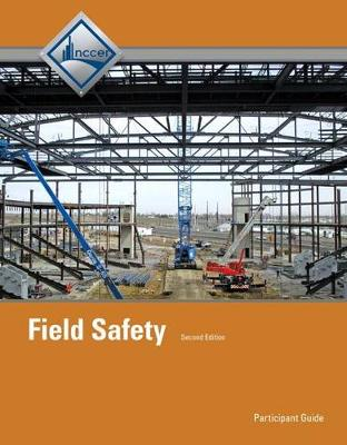 Field Safety: Trainee Guide (Paperback)