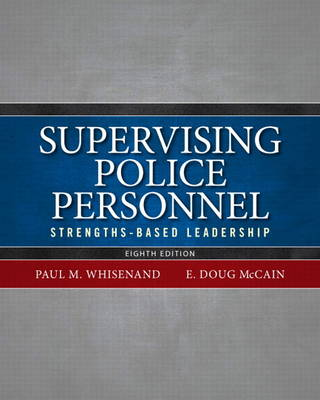Supervising Police Personnel: Strengths-Based Leadership (Paperback)