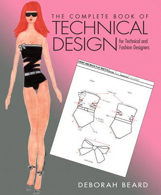 Complete Book of Technical Design for Technical and Fashion Designers, Plus DVD (Mixed media product)
