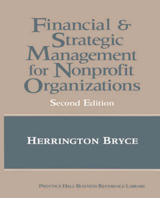 The Financial and Strategic Management for Nonprofit Organizations (Hardback)