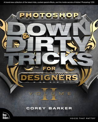 Photoshop Down & Dirty Tricks for Designers: Volume 2 (Paperback)