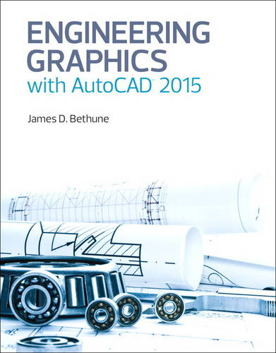 Engineering Graphics with AutoCAD 2015 (Hardback)