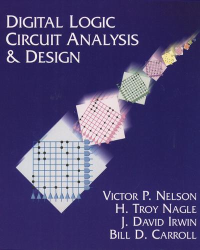 Digital Logic Circuit Analysis and Design (Hardback)