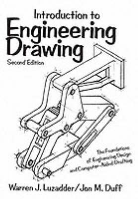 Introduction to Engineering Drawing: The Foundations of Engineering Design and Computer Aided Drafting (Paperback)
