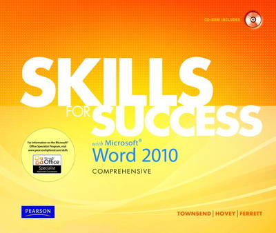 Skills for Success with Microsoft Word 2010, Comprehensive (Mixed media product)