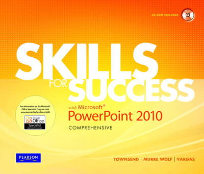 Skills for Success with Microsoft PowerPoint 2010, Comprehensive (Mixed media product)