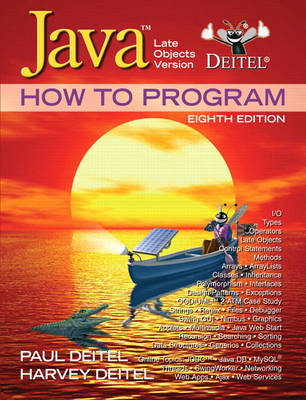 Java How to Program: Late Objects Version (Mixed media product)