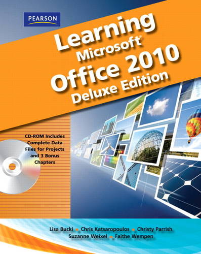 Learning Microsoft Office 2010 Deluxe, Student Edition (Mixed media product)