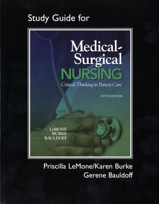 Student Study Guide for Medical-Surgical Nursing: Critical Thinking in Patient Care (Paperback)