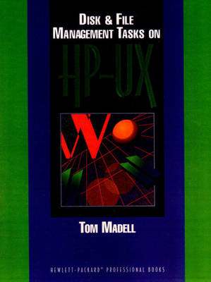 Disk and File Management Tasks on HP-UX (Paperback)