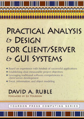 Practical Analysis and Design for Client/Server and GUI Systems - Yourdon Press S. (Hardback)