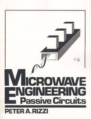 Microwave Engineering: Passive Circuits (Paperback)