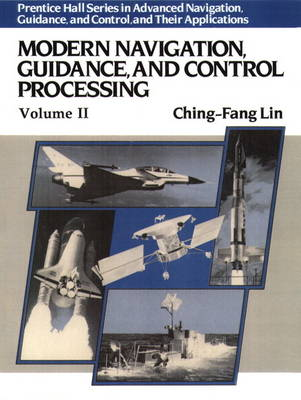 Modern Navigation Guidance and Control Processing (Hardback)