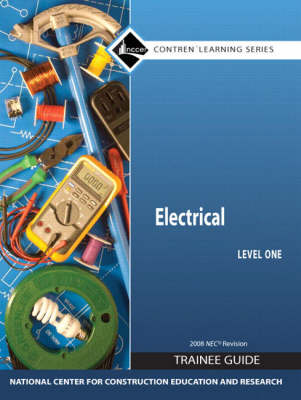 Electrical: Trainee Guide 2008 NEC Level 1 (Loose-leaf)