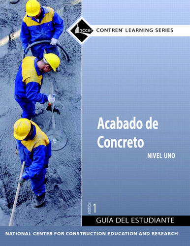 Concrete Finishing: Trainee Guide Level 1 (Paperback)