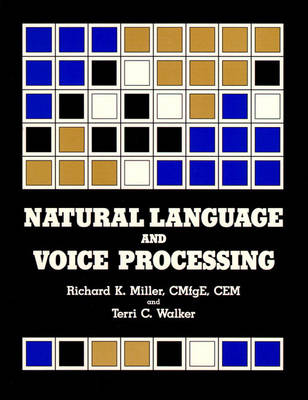 Natural Language and Voice Processing: An Assessment of Technology and Applications (Paperback)