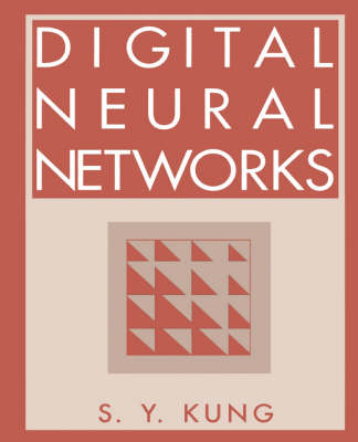Digital Neural Networks: From Theory to Implementation (Paperback)