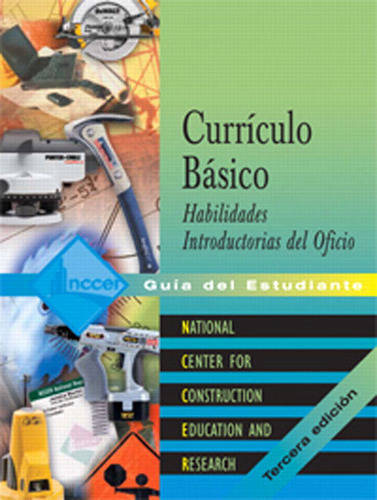 Core Curriculum Introductory Craft Skills Spanish: Trainee Guide (Paperback)