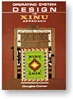 Operating System Design: v. 1: The Xinu Approach (Paperback)